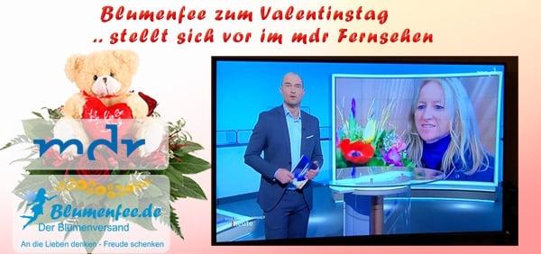 Blumenfee - Der Blumenversand im mdr Fernsehen zum Valentinstag